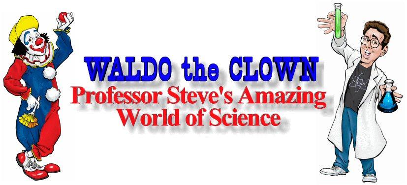 Waldo the Clown & Professor Steve